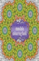 The Third One and Only Mandala Colouring Book