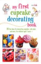 My First Cupcake Decorating Book