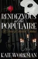 Rendezvous at the Populaire : A Novel of Sherlock Holmes
