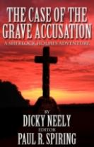 The Case of the Grave Accusation - a Sherlock Holmes Mystery