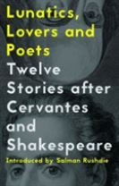 Lunatics, Lovers and Poets