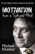 Motivation from a Tortured Mind