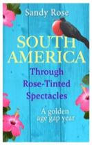 South America Through Rose-Tinted Spectacles