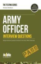 Army Officer Interview Questions: How to Pass the Army Officer Selection Board Interviews