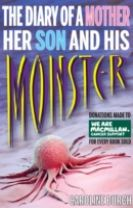 Diary of a Mother Her Son & His Monster