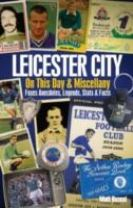Leicester City on This Day & Miscellany