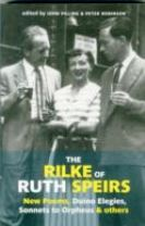 The Rilke of Ruth Speirs: New Poems, Duino Elegies, Sonnets to Orpheus, & Others