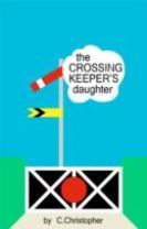 The Crossing Keeper's Daughter