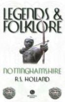 Legends & Folklore Nottinghamshire