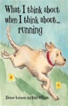 What I Think About When I Think About ... Running