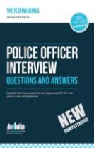 Police Officer Interview Questions and Answers (New Core Competencies)