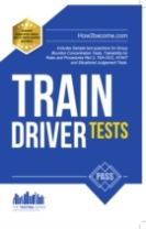 Train Driver Tests: The Ultimate Guide for Passing the New Trainee Train Driver Selection Tests: ATAVT, TEA-OCC, SJE's and Group