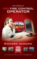 How to Become a 999 Fire Control Operator: The Ultimate Guide to Becoming a Fire Control Operator
