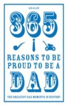 365 Reasons to be Proud to be a Dad