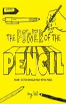 The Power of the Pencil
