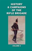 Verner's History and Campaigns of the Rifle Brigade 1809 - 1813