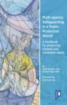 Multi-Agency Safeguarding in a Public Protection World
