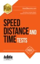 Speed, Distance and Time Tests: 100s of Sample Speed, Distance & Time Practice Questions and Answers