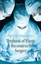 Textbook of Plastic and Reconstructive Surgery