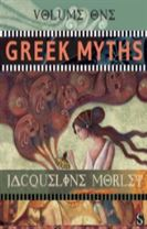 Greek Myths: Volume 1