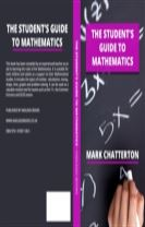 The Student's Guide to Mathematics