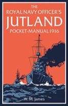 The Royal Navy Officer's Jutland Pocket-Manual 1916