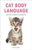 CAT BODY LANGUAGE - 100 WAYS TO READ THEIR SIGNALS