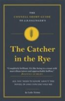 The Connell Short Guide to J.D. Salinger's the Catcher in the Rye