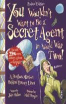 You Wouldn't Want To Be A Secret Agent During World War Two
