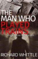 The Man Who Played Trains