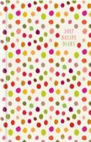 2017 Recipe Diary 'Spots Design': A5 Week-to-View Kitchen & Home Diary with 52 Weekly Recipes