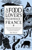A Food Lover's Pilgrimage To France