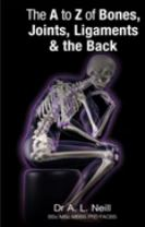 The A to Z of Bones, Joints, Ligaments & the Back