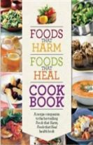 Foods That Harm Foods That Heal Cookbook