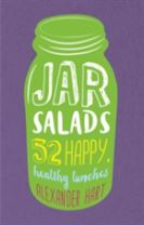 Jar Salads: 52 happy, healthy lunches