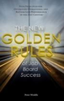 New Golden Rules of Job Board Success
