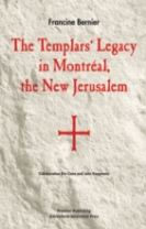 Templars' Legacy in Montreal, the New Jerusalem
