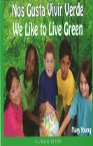 We Like to Live Green - Spanish / English Edition