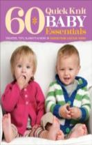 60 Quick Knit Baby Essentials