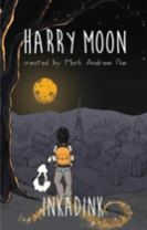 The Amazing Adventures Of Harry Moon Inkadink Graphic Novel