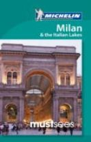 Must Sees Milan & the Italian Lakes