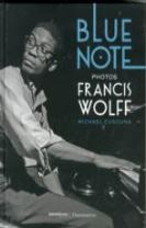 Blue Note Photographs of Francis Wolff, The