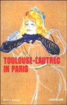 Toulouse Lautrec in Paris