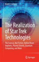 The Realization of Star Trek Technologies