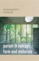 Purism in Concept, Form and Materials: The Pioneering Work of Her