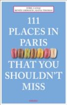 111 Places in Paris That You Shouldn't Miss