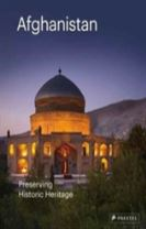 Afghanistan: Preserving its Historic Heritage