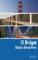 13 Bridges Children Should Know