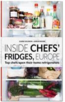Inside Chefs' Fridges. Europe