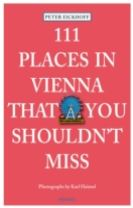 111 Places in Vienna That You Shouldnt Miss